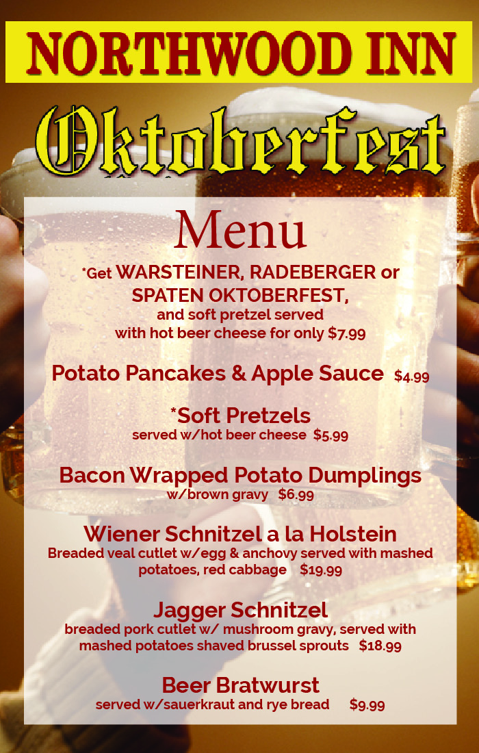 NORTHWOOD INN Oktoberfest Menu